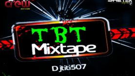 @DjTiti507 - TBT De Plenas Mix