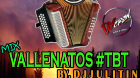 Vallenato TBT Mix - Dj Julitin