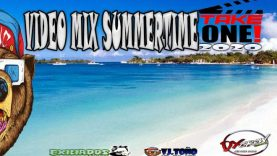 Dj Toño - Summer Time Video Mix 2020