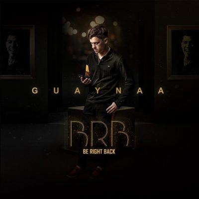 Guaynaa – BRB (Be Right Back) (EP) 2020