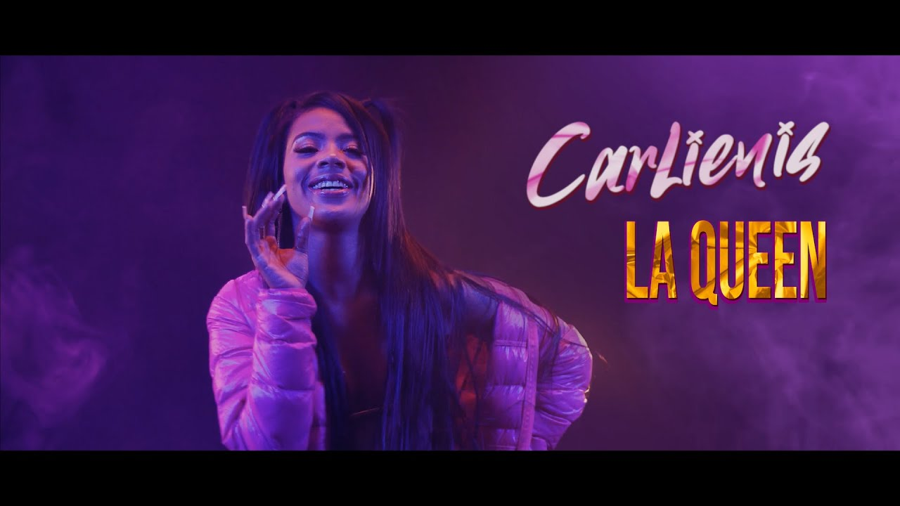 Carlienis – La Queen Video oficial