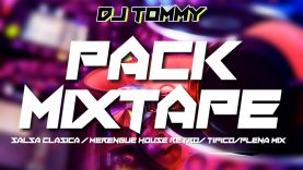 Dj Tommy - Pack Mixtape ( Julio 2020 )