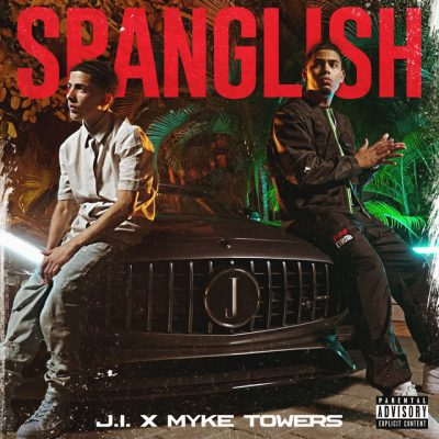 J.I the Prince of N.Y ft Myke Towers – Spanglish