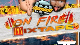 Diamond Sound Crew - On Fire Mixtape