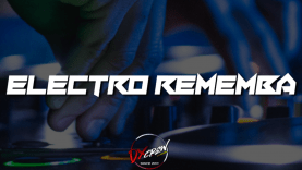 @DjNespty - Electro Rememba Mix