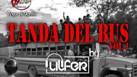 @DjUlfer - Tanda Del Bus Vol01