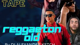 @DJALEXANDER_KETCH - REGGAETON OLD TIME 2k21